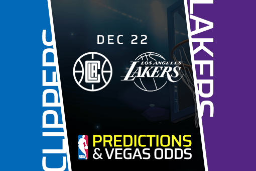NBA: Clippers vs Lakers Prediction & Vegas Odds (Dec 22)