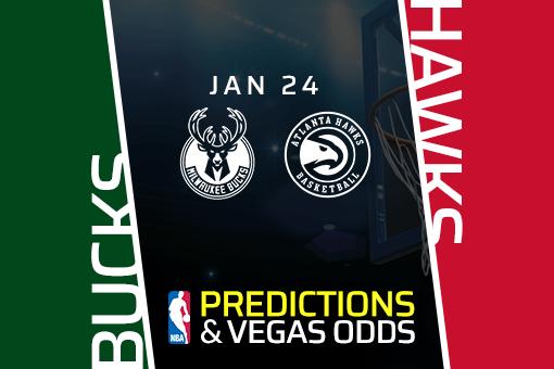Free NBA Pick: Bucks vs Hawks Prediction & Vegas Odds (Jan 24)