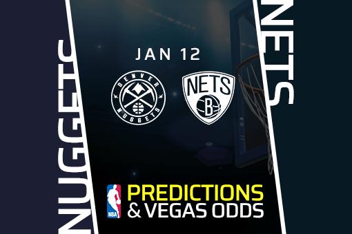 NBA: Nuggets at Nets Prediction & Odds (Jan 12)