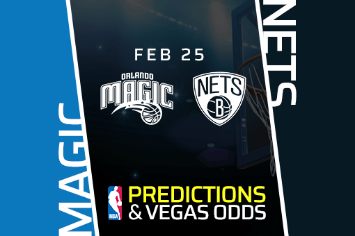 Free NBA Pick: Magic vs Nets Prediction & Vegas Odds (Feb 25)