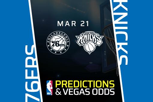 Free NBA Pick: 76ers vs Knicks Prediction & Vegas Odds (Mar 21)