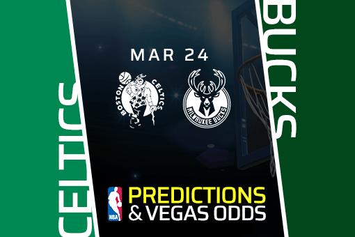 Free NBA Pick: Celtics vs Bucks Prediction & Vegas Odds (Mar 24)
