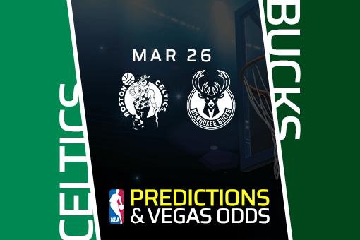 Free NBA Pick: Celtics vs Bucks Prediction & Vegas Odds (Mar 26)