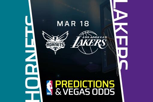Free NBA Pick: Hornets vs Lakers Prediction & Vegas Odds (Mar 18)