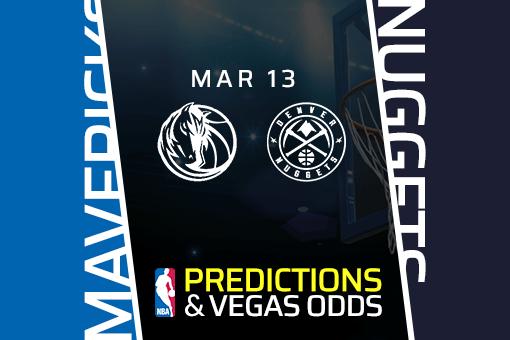 Free NBA Pick: Mavericks vs Nuggets Prediction & Vegas Odds (Mar 13)
