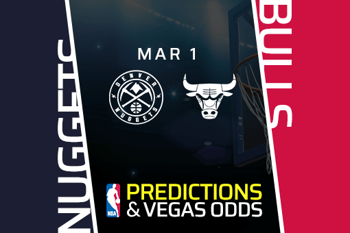 Free NBA Pick: Nuggets vs Bulls Prediction & Vegas Odds (Mar 1)