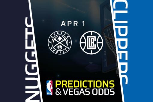 Free NBA Pick: Nuggets vs Clippers Prediction & Vegas Odds (Apr 1)