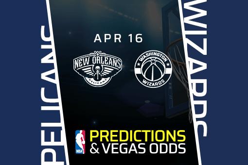 free-nba-pick-pelicans-vs-wizards-prediction-vegas-odds-apr-16