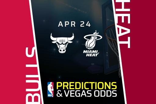 NBA Picks: Bulls vs Heat Prediction, Vegas Odds (Apr 24)