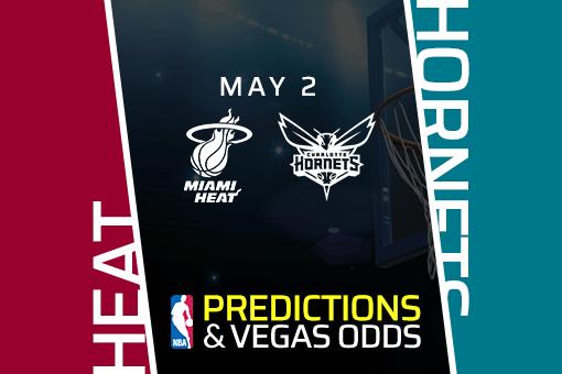 nba-picks-heat-vs-hornets-prediction-vegas-odds-may-2