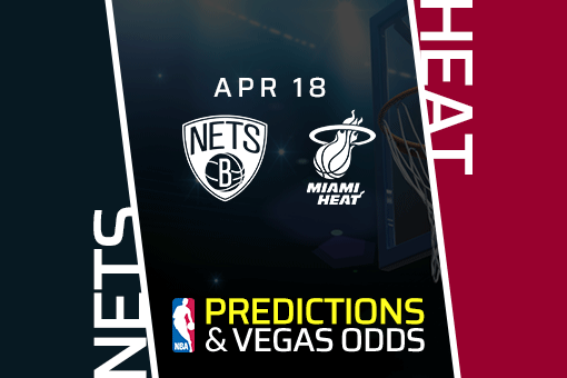 NBA Picks: Nets vs Heat Prediction, Vegas Odds (Apr 18)