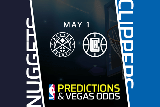 nba-picks-nuggets-vs-clippers-prediction-vegas-odds-may-1