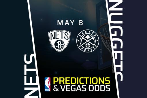 NBA Picks: Nets vs Nuggets Prediction, Vegas Odds (May 8)