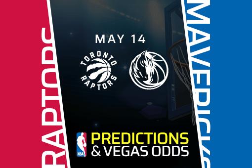 NBA Picks: Raptors vs Mavericks Prediction, Vegas Odds (May 14) Bet Mavericks on the Spread