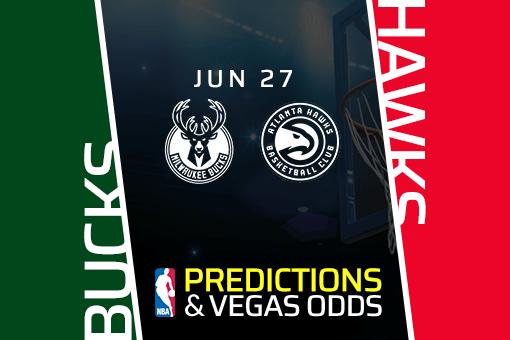 NBA Picks: Bucks vs Hawks Prediction, Game 3 Odds (June 27)
