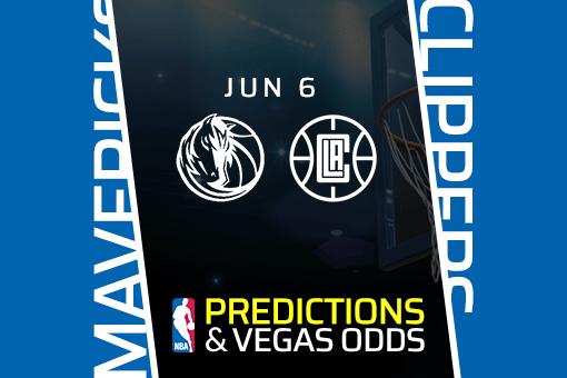 nba-picks-mavericks-vs-clippers-prediction-vegas-odds-jun-6