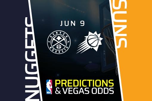 nba-picks-nuggets-vs-suns-prediction-vegas-odds-jun-9