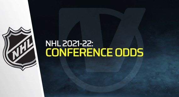 NHL Conference Finals Odds, Early Picks for 2021-22