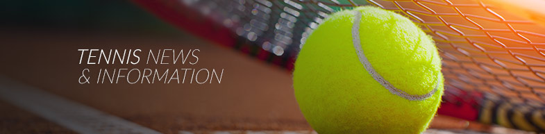 Tennis News and Information