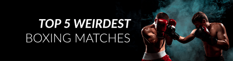 Top 5 Weirdest Boxing Matches
