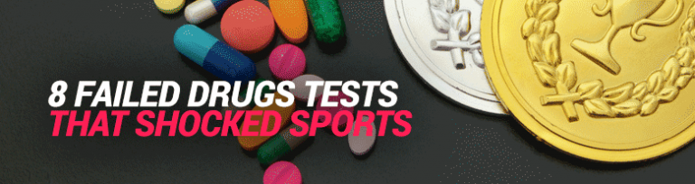 8 Failed Drugs Tests That Shocked The Sporting World