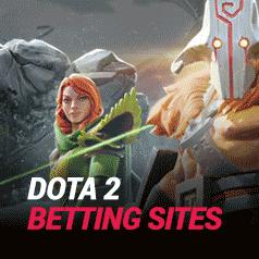 Dota 2 Betting Sites in 2021