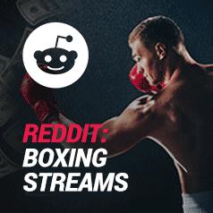 Reddit Boxing Streams: Redditor Links to Watch Full Fights