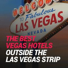 Best Vegas Hotels Not On Las Vegas Boulevard (A.K.A. 'The Strip')