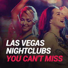 Best Las Vegas Nightclubs You Won't Want to Miss