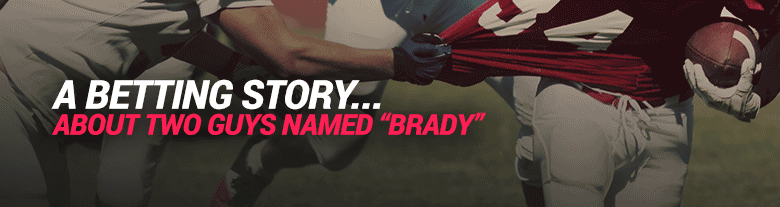 image for pro football betting story about two guys named brady