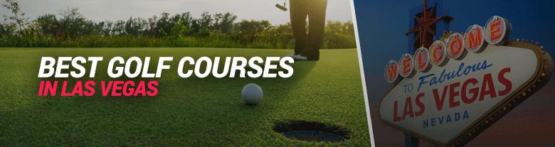 Best Golf Courses In Las Vegas 11 Vegas Golf Courses You Must Visit