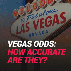 How Accurate Are Vegas Odds When Sports Betting?
