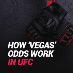 Vegas Odds (UFC) Explained