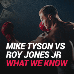Mike Tyson vs Roy Jones Jr – What We Know So Far & How To Watch (Nov 28)