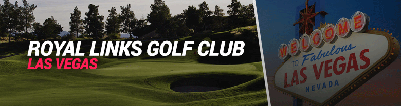 image of royal links golf club las vegas