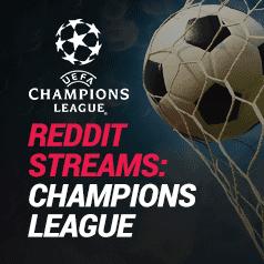 Champions League Stream: Reddit Sources