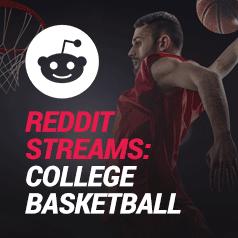 Reddit College Basketball Streams