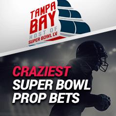Craziest Super Bowl LV Prop Bets