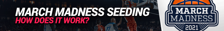 image for march madness seeding and how it works