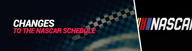 images of changes to the nascar schedule