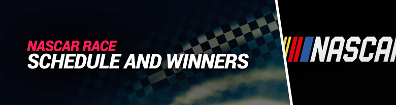 nascar race schedule and winners