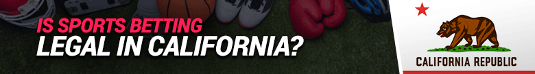 image for if sports betting is legal in california