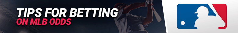 image for tips-on-betting-on-mlb-odds