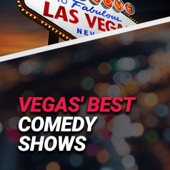 The Best Comedy Shows in Las Vegas