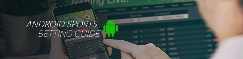 Sports betting on an Android device