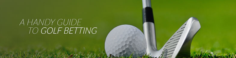A handy guide to golf betting