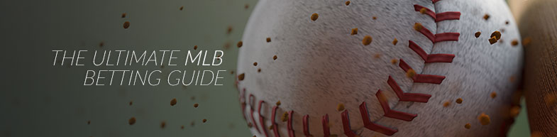 The ultimate MLB betting guide