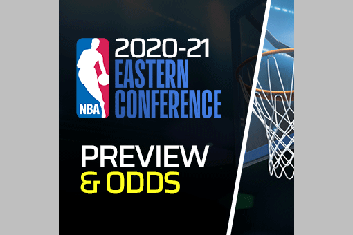 NBA 2020-21: Eastern Conference Odds & Preview