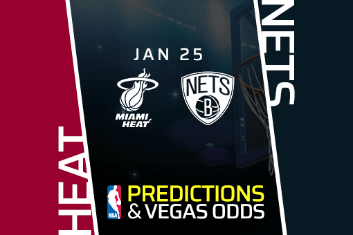 Free NBA Pick: Heat vs Nets Prediction & Vegas Odds (Jan 25)
