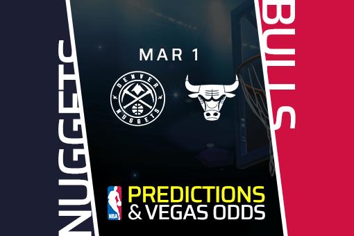 Free NBA Pick: Nuggets vs Bulls Prediction & Vegas Odds (Mar 1)